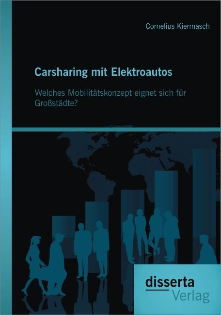 Abbildung von Kiermasch | Carsharing mit Elektroautos | 2013