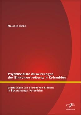 Abbildung von Birke   Psychosoziale Auswirkungen der Binnenvertreibung in Kolumbien: Erzählungen von betroffenen Kindern in Bucaramanga, Kolumbien   2013