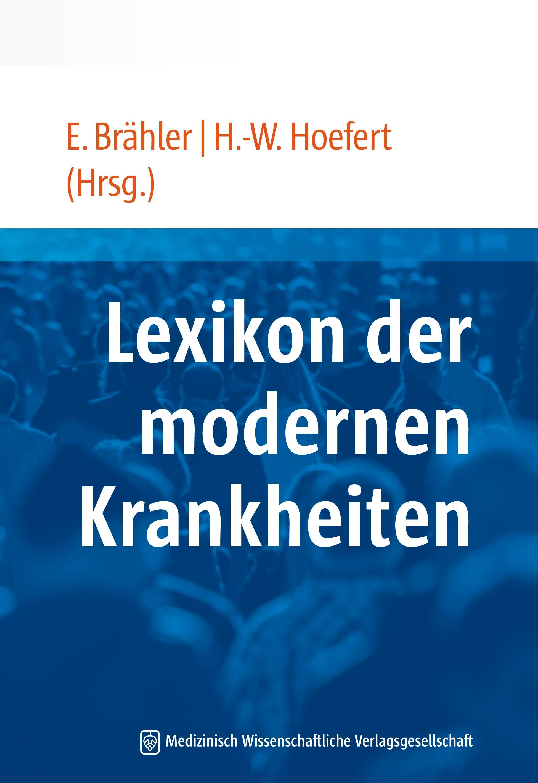 Lexikon der modernen Krankheiten | Brähler / Hoefert, 2014 | Buch (Cover)