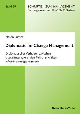 Abbildung von Luther | Diplomatie im Change Management | 1. Auflage | 2013 | 39 | beck-shop.de