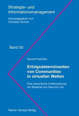 Abbildung von Paschke | Erfolgsdeterminanten von Communities in virtuellen Welten | 2013 | Eine empirische Untersuchung a... | 30