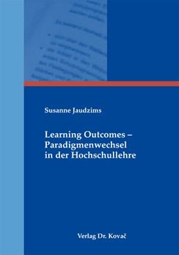 Abbildung von Jaudzims | Learning Outcomes – Paradigmenwechsel in der Hochschullehre | 2013 | 19