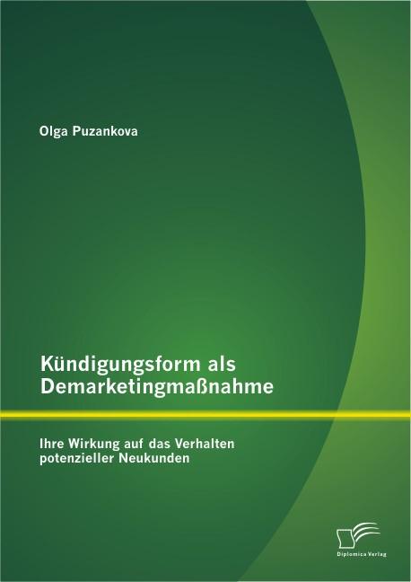 Abbildung von Puzankova | Kündigungsform als Demarketingmaßnahme | 2013