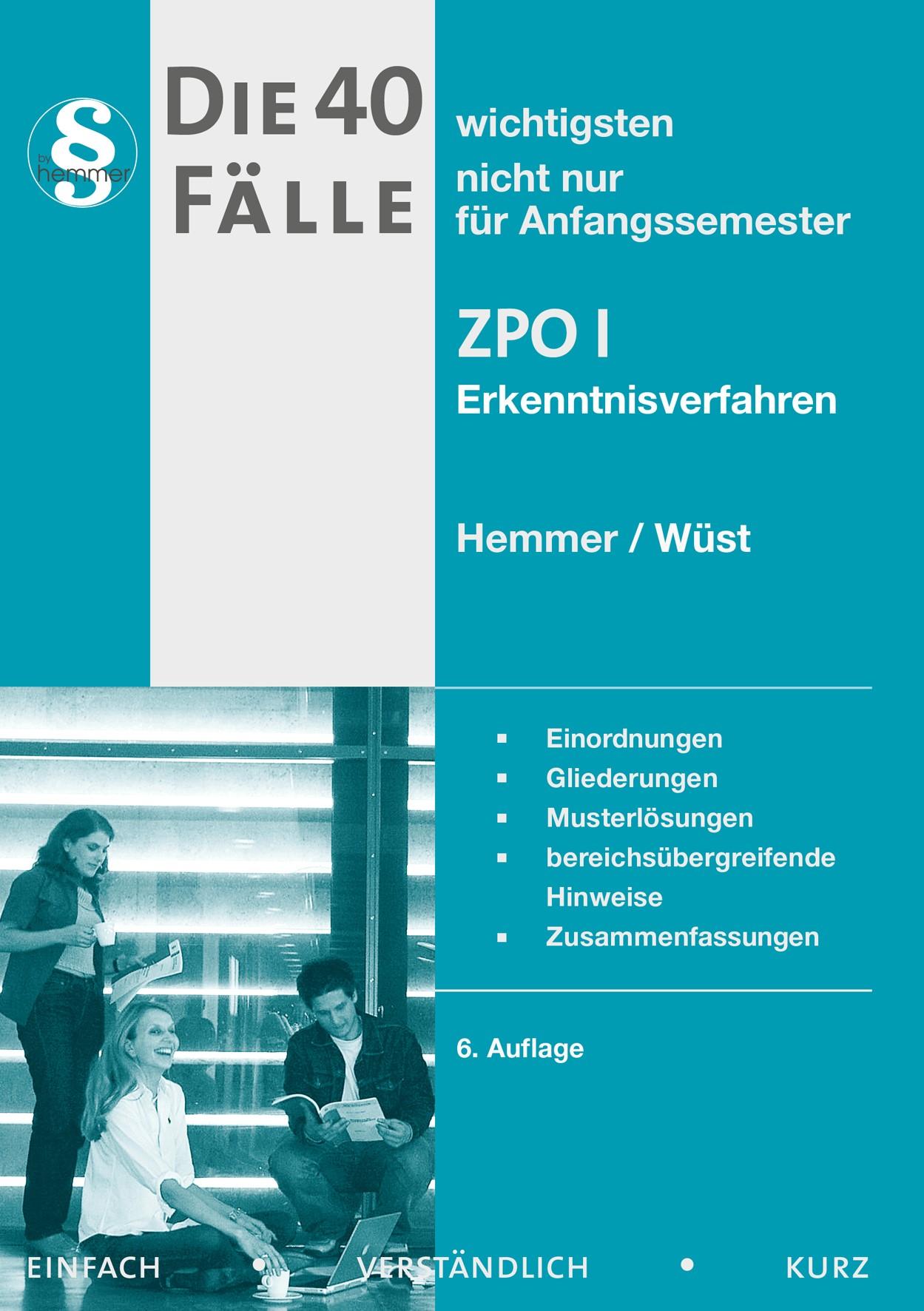 Die 40 wichtigsten Fälle zur ZPO I | Hemmer / Wüst | 6. Auflage, 2013 | Buch (Cover)