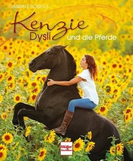 Abbildung von Boiselle | Kenzie Dysli und die Pferde | Nachdruck | 2013