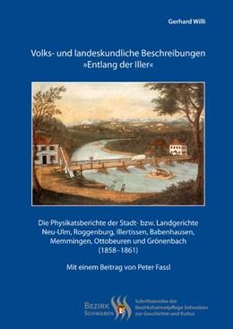 Abbildung von Volks- und landeskundliche Beschreibungen »Entlang der Iller« | 2013 | Die Physikatsberichte der Stad...