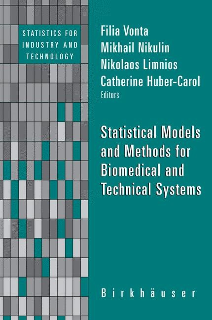 Abbildung von Vonta / Nikulin / Limnios / Huber-Carol   Statistical Models and Methods for Biomedical and Technical Systems   2008