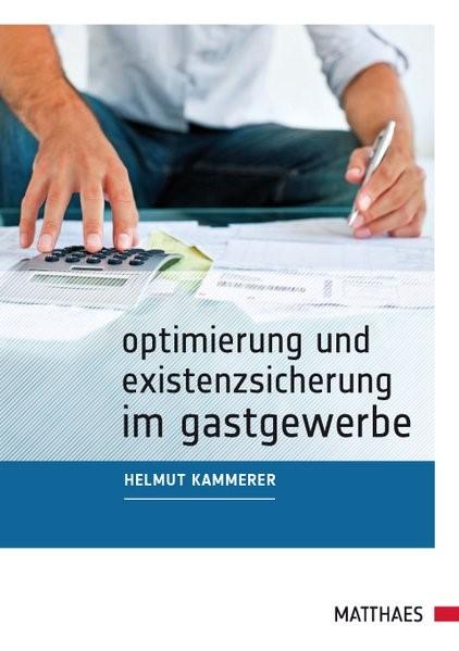 Optimierung und Existenzsicherung im Gastgewerbe   Kammerer   2. Auflage, 2010   Buch (Cover)