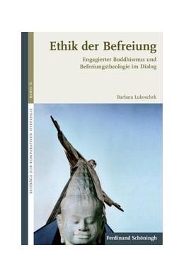 Abbildung von Lukoschek | Ethik der Befreiung | 1. Auflage | 2013 | 16 | beck-shop.de