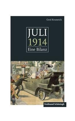 Abbildung von Krumeich | Juli 1914 | 1. Aufl. 2014 | 2013 | Eine Bilanz. Mit einem Anhang:...