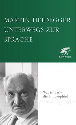 Abbildung von Heidegger   Unterwegs zur Sprache   1. Auflage   2021   beck-shop.de