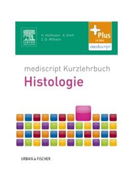 Abbildung von Holtmann / Kreft / Wilhelm | mediscript Kurzlehrbuch Histologie | 2013