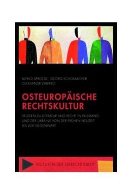 Abbildung von Sproede / Schomacher / Zabirko   Osteuropäische Rechtskultur   2018   2021   Studien zu Literatur und Recht...   5