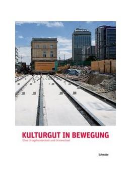 Abbildung von Kulturgut in Bewegung | 1. Auflage | 2013 | 2 | beck-shop.de