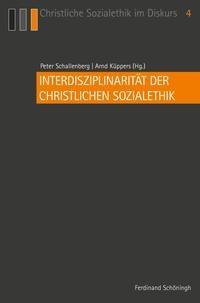 Abbildung von Schallenberg / Küppers | Interdisziplinarität der Christlichen Sozialethik | 1. Aufl. 2013 | 2013