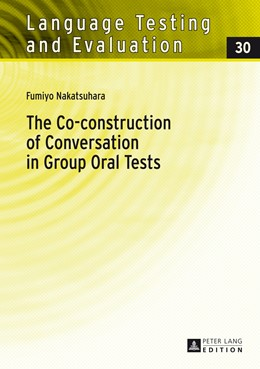 Abbildung von Nakatsuhara | The Co-construction of Conversation in Group Oral Tests | 2013 | 30