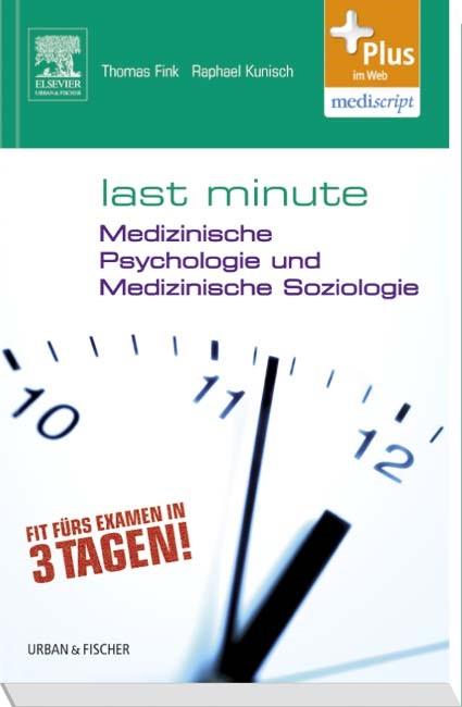 Abbildung von Fink / Kunisch / Weltzer | Last Minute Medizinische Psychologie und medizinische Soziologie | 2013