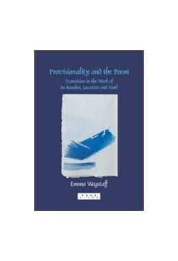 Abbildung von Provisionality and the Poem | 1. Auflage | 2006 | 278 | beck-shop.de