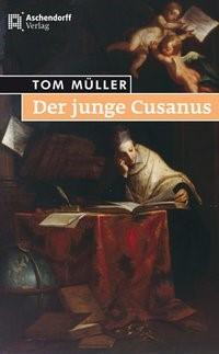 Der junge Cusanus | Müller, 2013 | Buch (Cover)