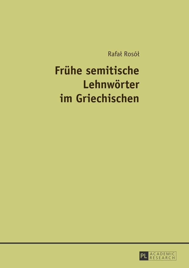 Abbildung von Rosol | Frühe semitische Lehnwörter im Griechischen | 2013