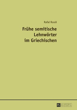 Abbildung von Rosol   Frühe semitische Lehnwörter im Griechischen   1. Auflage   2013   beck-shop.de