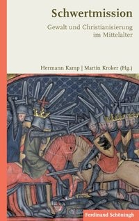Schwertmission | Kamp / Kroker | 1. Aufl. 2013, 2013 | Buch (Cover)
