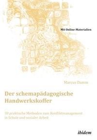 Abbildung von Damm   Der schemapädagogische Handwerkskoffer   2013