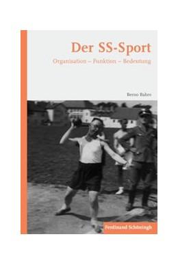 Abbildung von Bahro | Der SS-Sport | 1. Aufl. 2013 | 2013 | Organisation - Funktion - Bede...