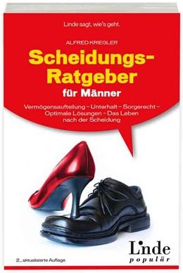 Abbildung von Kriegler | Scheidungs-Ratgeber für Männer | 2., aktualisierte Auflage 2013 | 2013 | Vermögensaufteilung - Unterhal...