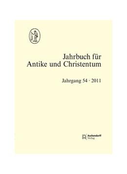 Abbildung von Jahrbuch für Antike und Christentum, Band 54 (2011) | 2013