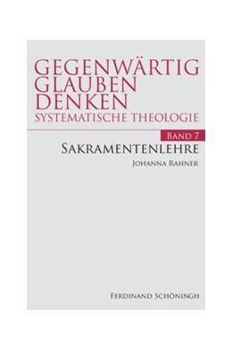 Abbildung von Rahner | Sakramentenlehre | 1. Auflage | 2020 | 7 | beck-shop.de