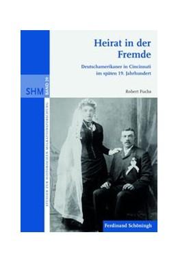 Abbildung von Fuchs | Heirat in der Fremde | 1. Auflage | 2014 | 29 | beck-shop.de