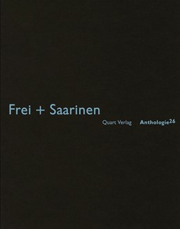 Abbildung von Wirz | Frei + Saarinen | 2013