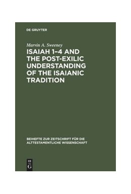 Abbildung von Sweeney | Isaiah 1–4 and the Post-Exilic Understanding of the Isaianic Tradition | Reprint 2018 | 1988 | 171
