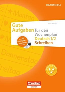 Abbildung von Metzger | Gute Aufgaben für den Wochenplan Deutsch 1/2: Schreiben | 2013