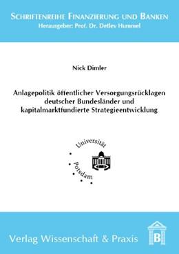 Abbildung von Dimler | Anlagepolitik öffentlicher Versorgungsrücklagen deutscher Bundesländer und kapitalmarktfundierte Strategieentwicklung | 2013