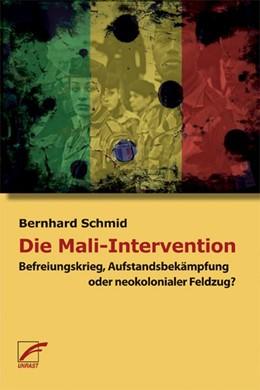 Abbildung von Schmid   Die Mali-Intervention   2013   Befreiungskrieg, Aufstandsbekä...
