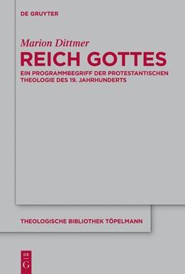 Abbildung von Dittmer | Reich Gottes | 1. Auflage | 2014 | Ein Programmbegriff der protes...