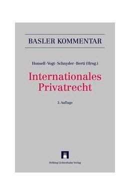 Abbildung von Honsell / Vogt / Schnyder / Berti   Internationales Privatrecht: IPRG   3. Auflage   2013