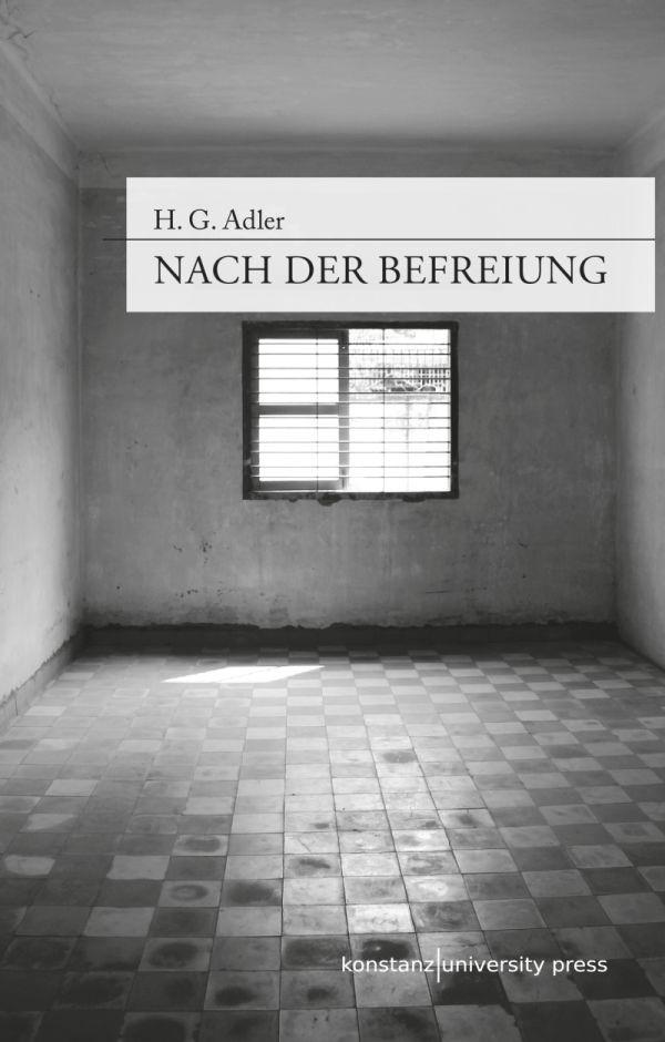 Abbildung von Adler / Filkins   Nach der Befreiung   1. Aufl. 2013   2013