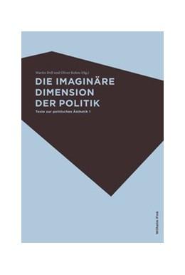 Abbildung von Doll / Kohns   Die imaginäre Dimension der Politik   2019   2013   1