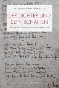Abbildung von Degner / Mengaldo   Der Dichter und sein Schatten   1. Aufl. 2014   2013