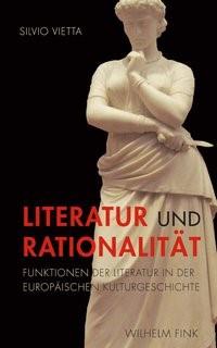 Abbildung von Vietta | Literatur und Rationalität | 1. Aufl. 2014 | 2014