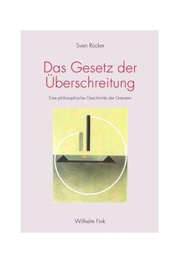 Abbildung von Rücker | Das Gesetz der Überschreitung | 1. Auflage | 2013 | beck-shop.de