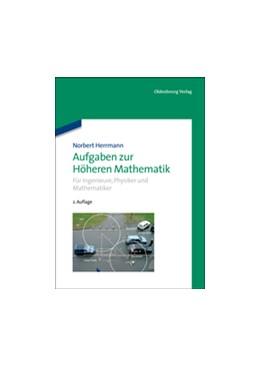 Abbildung von Herrmann | Aufgaben zur Höheren Mathematik | 2. Aufl. | 2013 | Für Ingenieure, Physiker und M...