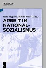 Abbildung von Buggeln / Wildt   Arbeit im Nationalsozialismus   2014
