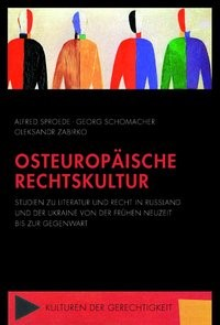 Abbildung von Sproede / Schomacher / Zabirko | Osteuropäische Rechtskultur | 2018 | 2021
