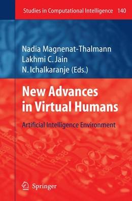 Abbildung von Magnenat-Thalmann / Ichalkaranje   New Advances in Virtual Humans   2008   Artificial Intelligence Enviro...   140