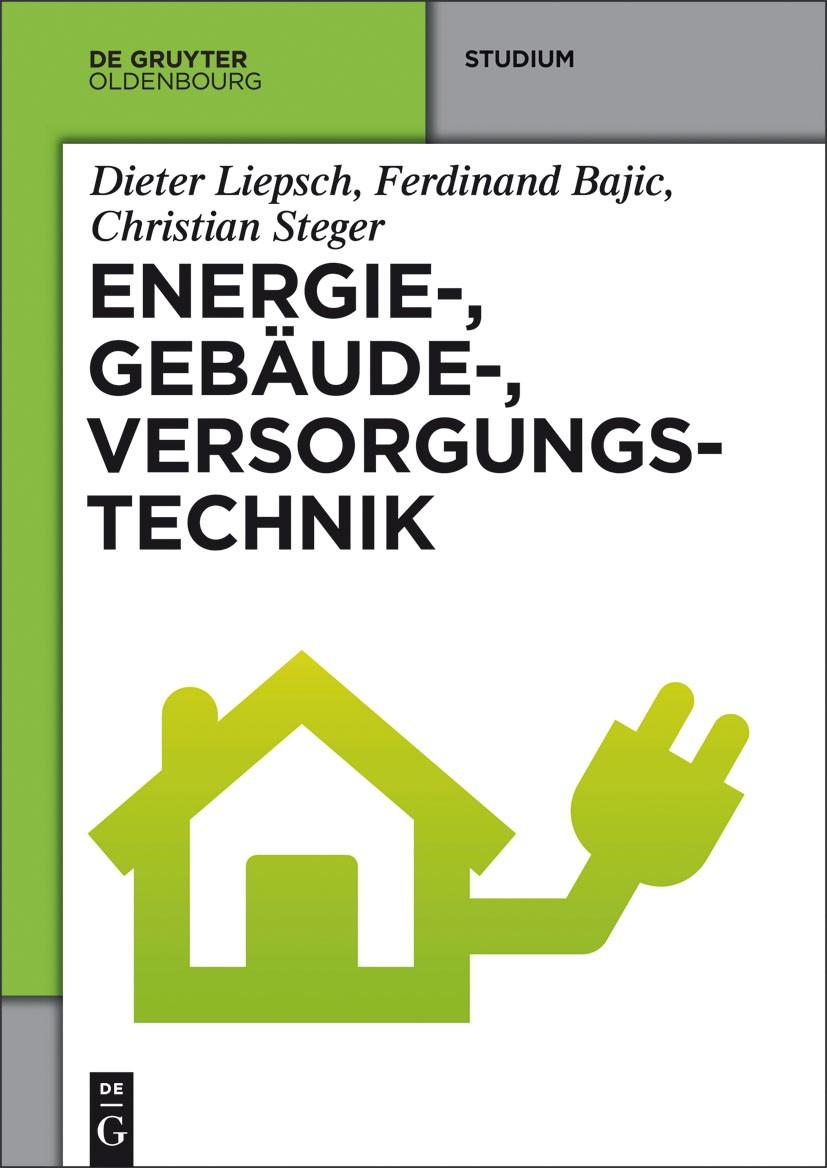 Energie-, Gebäude-, Versorgungstechnik | Liepsch / Bajic / Steger, 2014 | Buch (Cover)