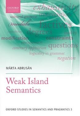 Abbildung von Abrusán | Weak Island Semantics | 2014 | 3